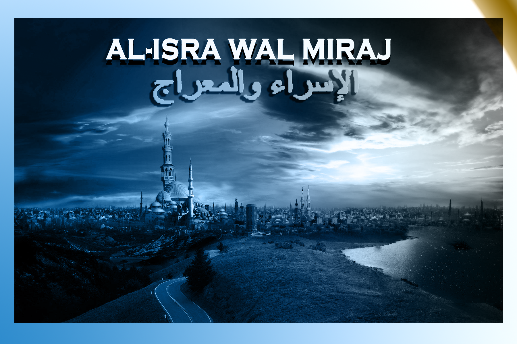 GREETING TO THE RULERS AND CITIZENS OF THE UAE ON THE OCCASION OF AL-ISRA WAL MIRAJ